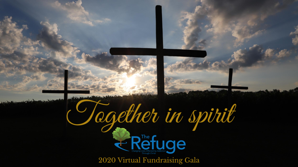 The Refuge Virtual Fundraiser Together In Spirit