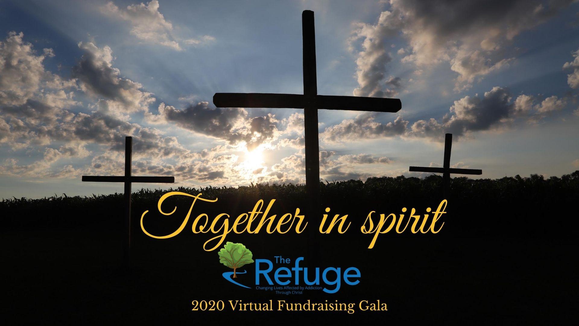 The Refuge Virtual Fundraiser Together In Spirit